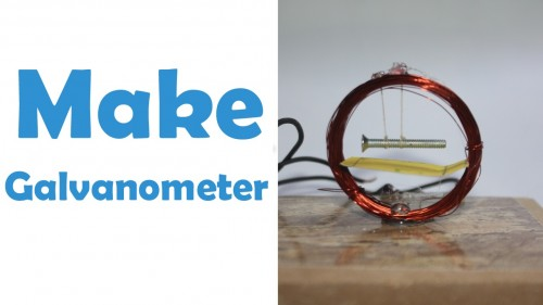 Make your own simple Galvanometer